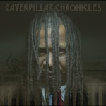 Caterpillar Chronicles - Front Cover - 3000px